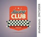 racing club badge. vintage... | Shutterstock .eps vector #394718308