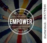 empower empowering empowerment... | Shutterstock . vector #394779544