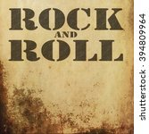 rock and roll music on old... | Shutterstock . vector #394809964