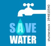 save water flat style... | Shutterstock .eps vector #394810540