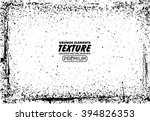grunge texture background  ... | Shutterstock .eps vector #394826353