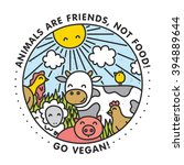 animals are friends  not food.... | Shutterstock .eps vector #394889644