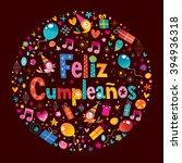 feliz cumpleanos   happy... | Shutterstock .eps vector #394936318