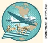 bon voyage abstract retro plane ... | Shutterstock .eps vector #394998550