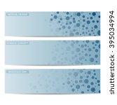 set of modern science banners....   Shutterstock .eps vector #395034994