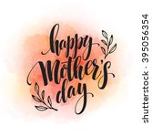 happy mothers day hand drawn... | Shutterstock .eps vector #395056354