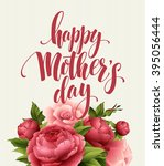 happy mothers day lettering... | Shutterstock .eps vector #395056444
