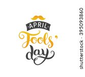 happy fools'day greeting card... | Shutterstock .eps vector #395093860