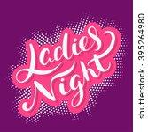 ladies night sign.  | Shutterstock .eps vector #395264980