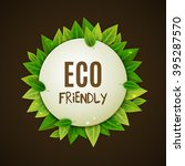 eco friendly round banner with... | Shutterstock .eps vector #395287570