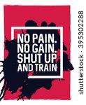No Pain. No Gain. Shut Up And...
