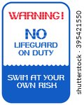 Warning No Lifeguard On Duty....