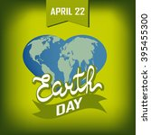 greeting card with earth day.... | Shutterstock .eps vector #395455300