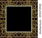 art deco geometric frame  1920... | Shutterstock .eps vector #395473930