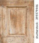 wood door texture | Shutterstock . vector #395579446