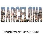 barcelona  spain   city name... | Shutterstock . vector #395618380