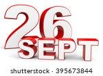 september 26. 3d text on white... | Shutterstock . vector #395673844