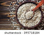 food. oatmeal on the table. dry ... | Shutterstock . vector #395718184