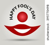Happy Fool's Day. Clown's Mout...