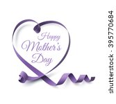 happy mother's day greeting... | Shutterstock .eps vector #395770684
