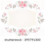 vintage floral frame with pink... | Shutterstock .eps vector #395791300