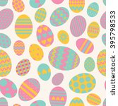 easter eggs. seamless pattern.... | Shutterstock .eps vector #395798533