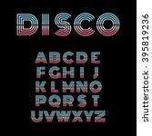 disco alphabet. retro style... | Shutterstock .eps vector #395819236