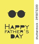 father day greeting card.... | Shutterstock .eps vector #395873200