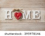 home sweet home  wooden text on ... | Shutterstock . vector #395978146