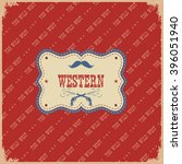 cowboy with west label... | Shutterstock .eps vector #396051940