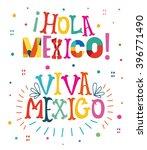 "bright typographic ""viva mexico""... | Shutterstock .eps vector #396771490"