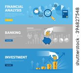 Set of flat line design web banners for banking and finance, investment, market research, financial analysis, savings. Vector illustration concepts for web design, marketing, and graphic design. | Shutterstock vector #396827548