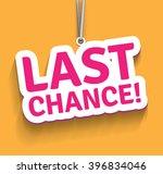 last chance. | Shutterstock .eps vector #396834046
