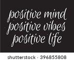 positive mind  positive vibes ... | Shutterstock .eps vector #396855808