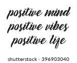 positive mind  vibes  life... | Shutterstock .eps vector #396903040