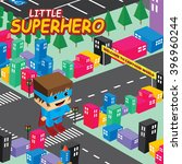 amazing superhero isometric... | Shutterstock .eps vector #396960244