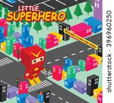 amazing superhero   isometric... | Shutterstock .eps vector #396960250