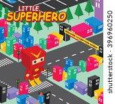 amazing superhero   isometric... | Shutterstock .eps vector #396960250