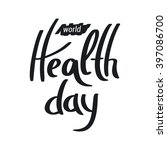 world health day | Shutterstock .eps vector #397086700