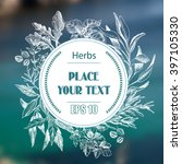 vector background sketch herbs. ... | Shutterstock .eps vector #397105330