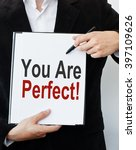 you are perfect  | Shutterstock . vector #397109626
