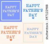 happy fathers day background.... | Shutterstock .eps vector #397122988