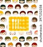 kids faces menu  | Shutterstock .eps vector #397152358
