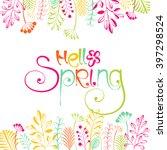 hello spring vector lettering... | Shutterstock .eps vector #397298524
