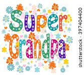 Super Grandpa Birthday With...