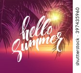 hello summer  background.... | Shutterstock .eps vector #397435960