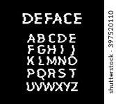 deface alphabet. glitch.... | Shutterstock .eps vector #397520110