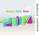 happy new year 2017 creative... | Shutterstock .eps vector #397558708