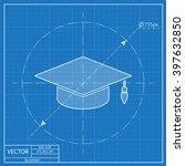 academic hat vector blueprint... | Shutterstock .eps vector #397632850