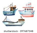 watercolor modern ships set... | Shutterstock . vector #397687348